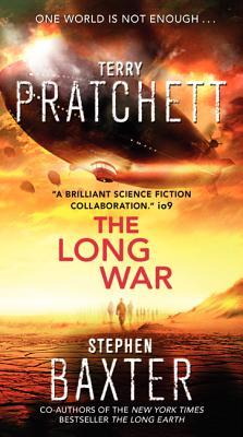 The Long War By Pratchett, Terry/ Baxter, Stephen